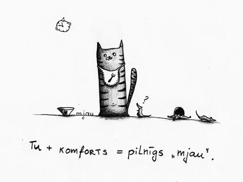 """Tu + komforts = pilnīgs """"mjau""""."""
