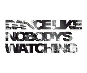 dance-like-nobody-is-watching