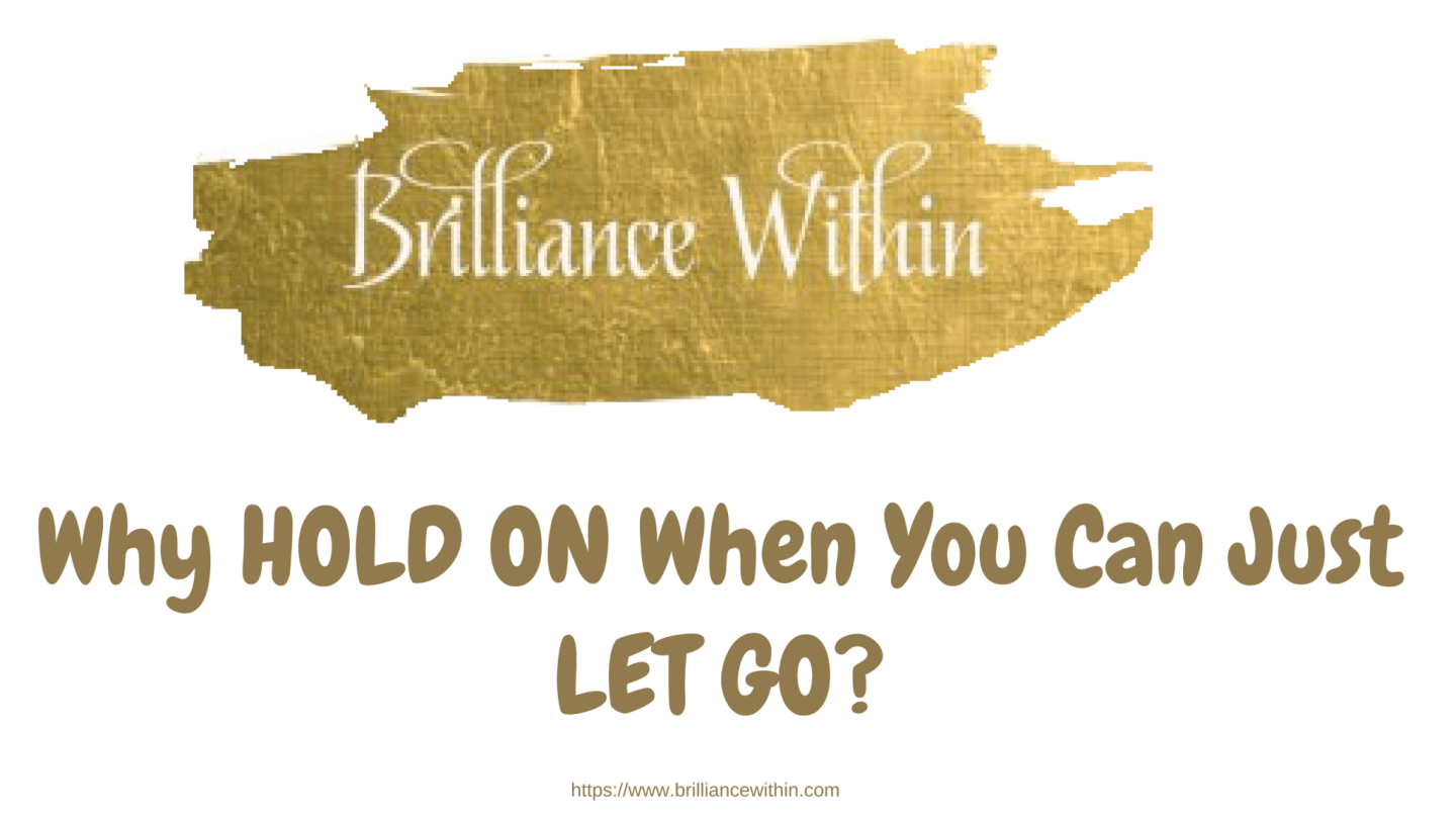 Are You Holding On To Something When You'd Be Better To Just Let Go?