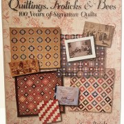 Quiltings, Frolicks, and Bees: 100 Years of Signature Quilts