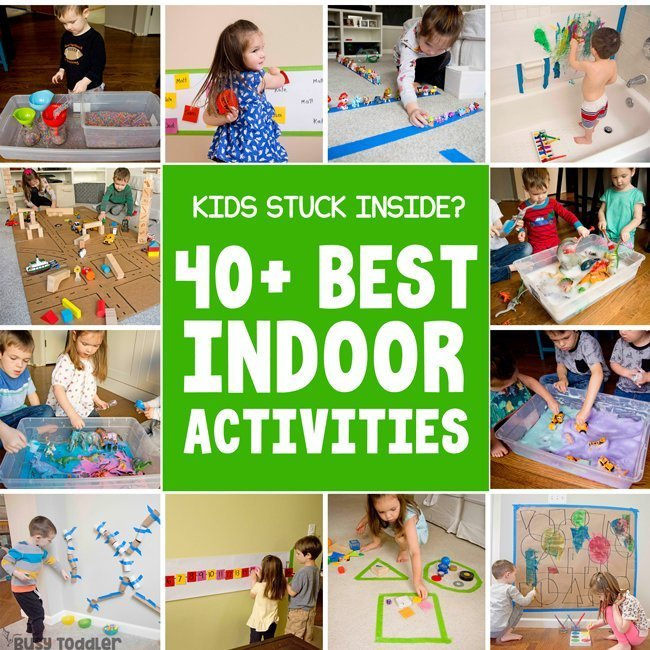 40+ Best Indoor Activities from Busy Toddler - Busy Toddler