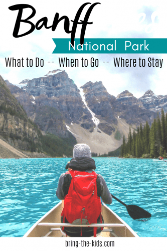 Banff National Park: All the details
