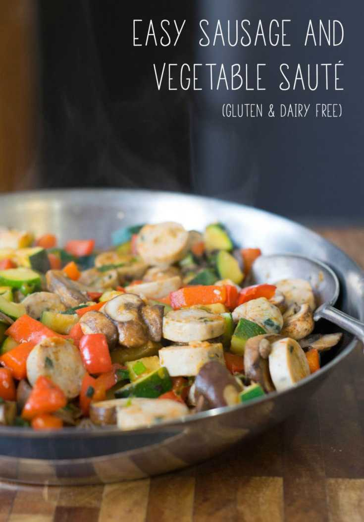 30-Minute Dinner: Easy Sausage and Vegetable Saute