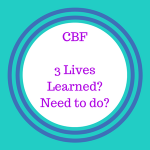 3 Lives: What have we learned and what do we still need to do?