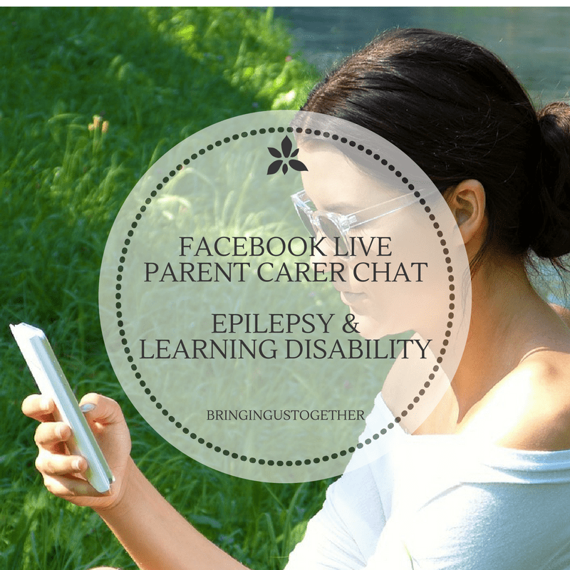 Facebook Live – Epilepsy & LD chat for Parent Carers