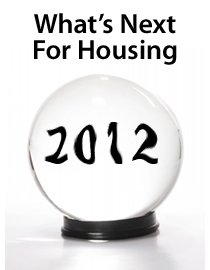 What's next for housing in 2012