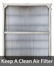 Keep a clean air filter