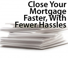 Close faster on your mortgage