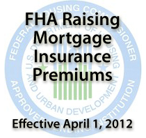 FHA MIP Changes April 1 2012