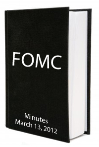 FOMC Minutes March 2012