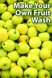 Make your own organic fruit wash