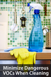 Minimize VOCs when cleaning