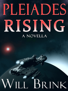 Will Brink Book Pleiades Rising Buy on Amazon.