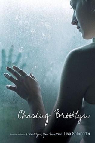 Chasing Brooklyn by Lisa Schroeder