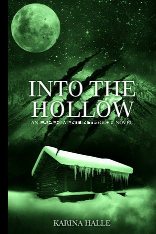 Into the Hollow by Karina Halle