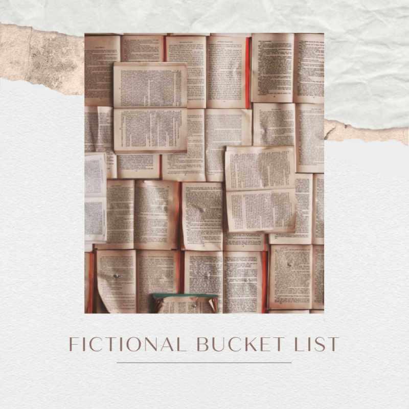 Fictional Bucket List #9