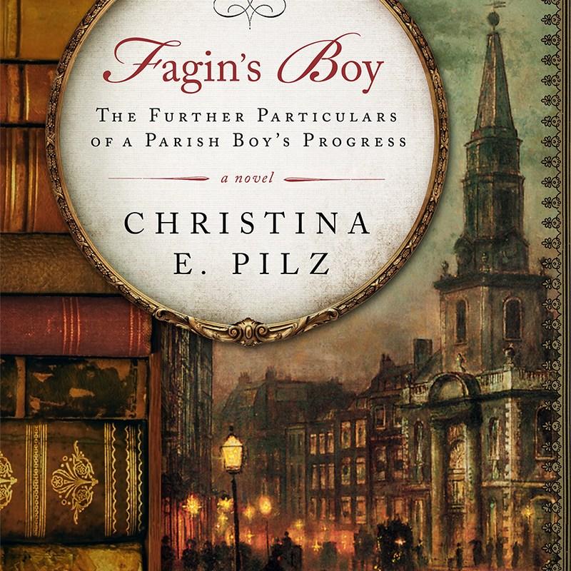 Fagin's Boy by Christina E. Pilz
