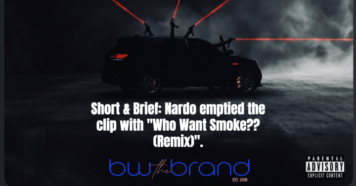 """Short & Brief: Nardo Wick emptied the clip with """"Who Want Smoke?? (Remix)""""."""