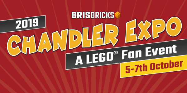 BrisBricks 2019 Chandler Expo – A LEGO® Fan Event 5th – 7th October