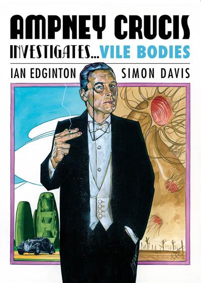 Ampney Crucis Investigates - Vile Bodies (1/3)