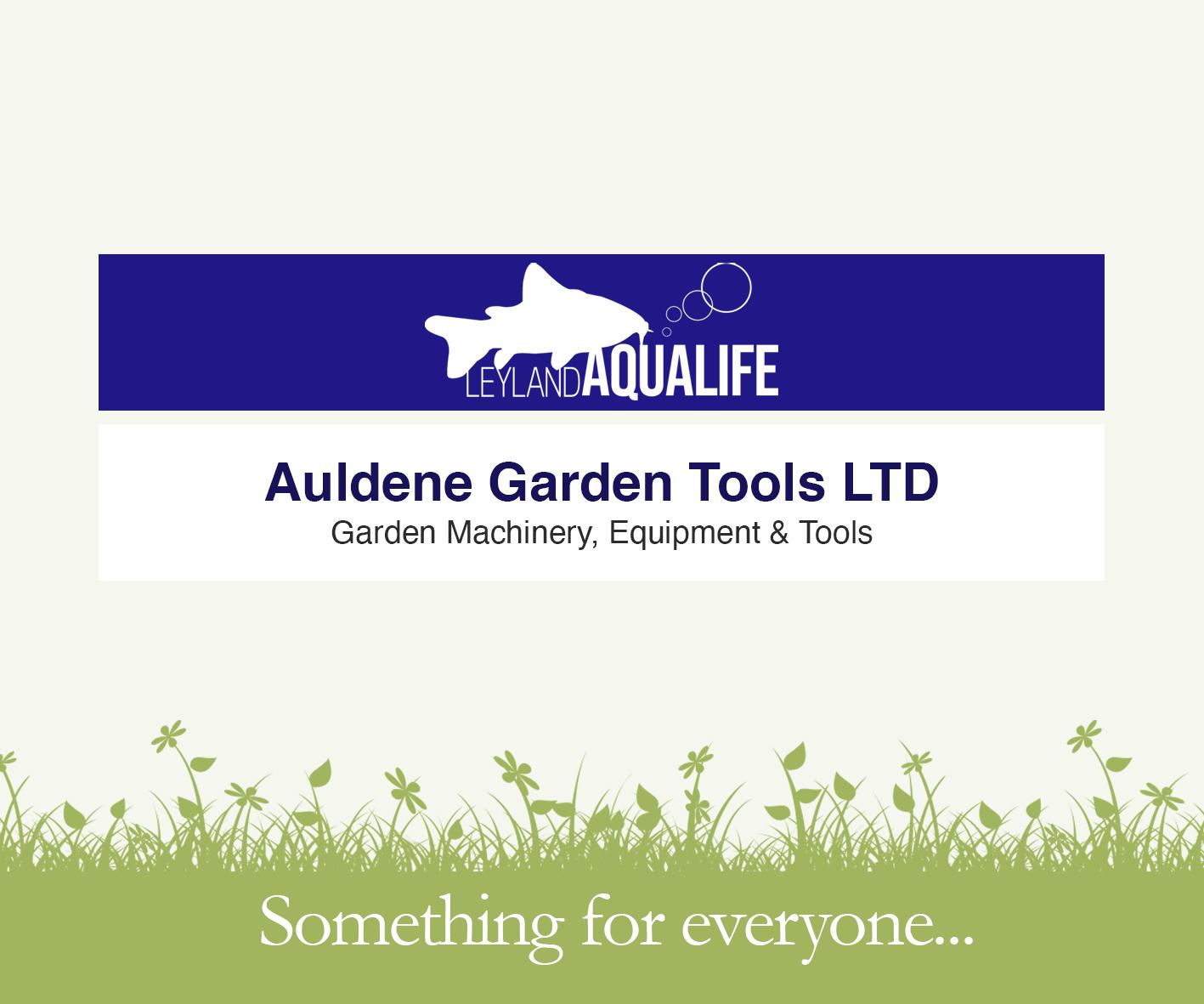 Leyland Concessions - Aqualife, Auldene Garden Tools LTD