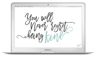 You will never regret being kind desktop wallpaper
