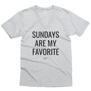 Sundays are my Favorite Perfect V-Neck Tee