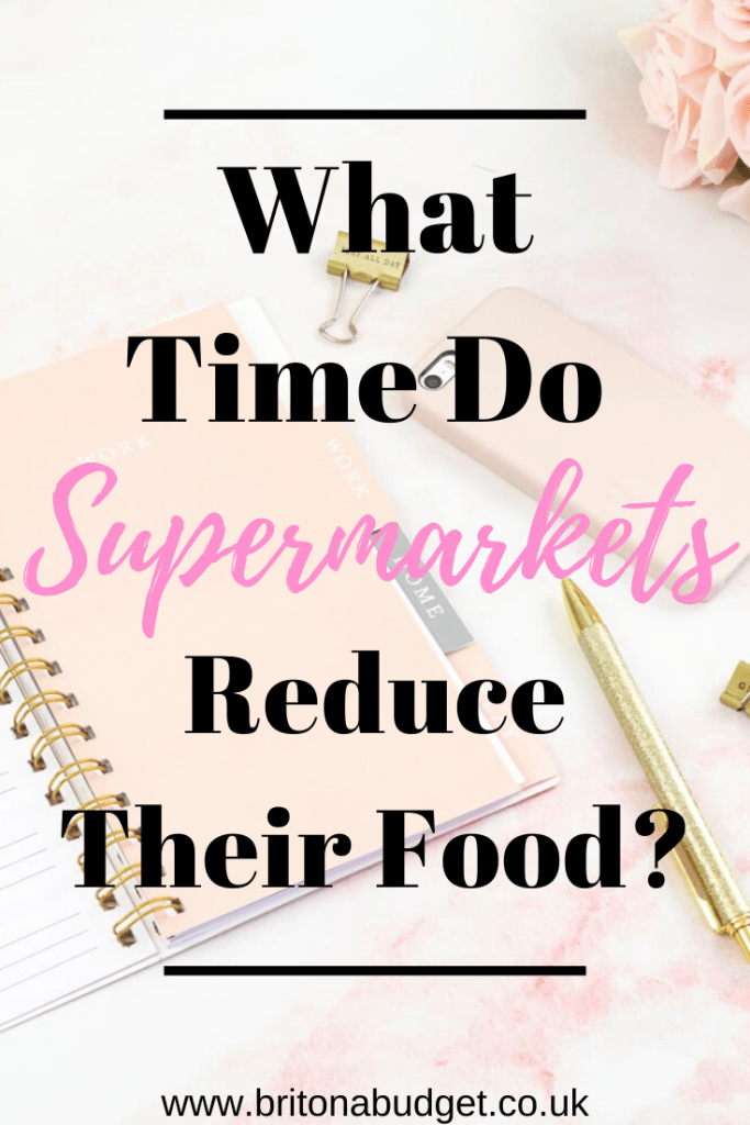 what time do supermarkets reduce their food
