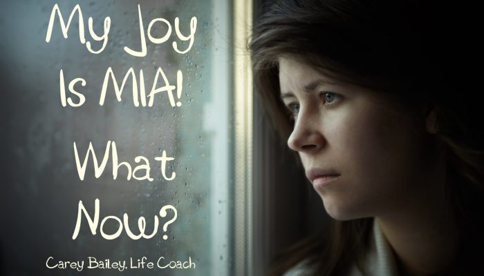 My Joy is MIA!  What Now?