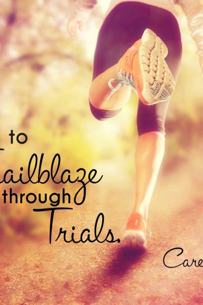 How to Trailblaze Through Trials