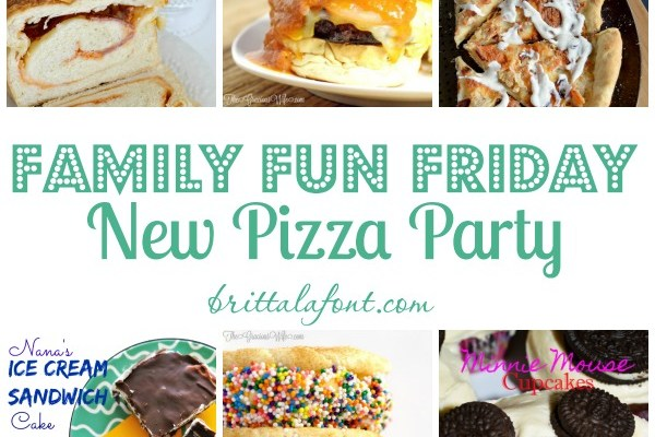 Family Fun Friday: New Kind of Pizza Party!