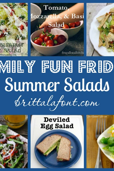 Family Fun Friday: Summer Salads