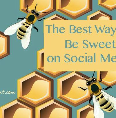 The Best Ways to Be Sweet on Social Media