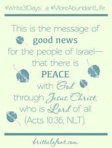 October 16 - Peace and a #MoreAbundantLife