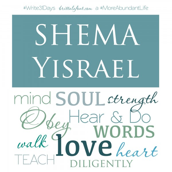 Shema, Deuteronomy 6, Obey, teach, family, faith