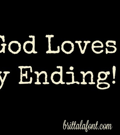 Remember: God Loves a Happy Ending