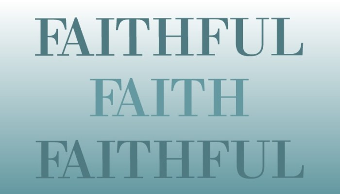 How Can We Be Faithful, Like God?