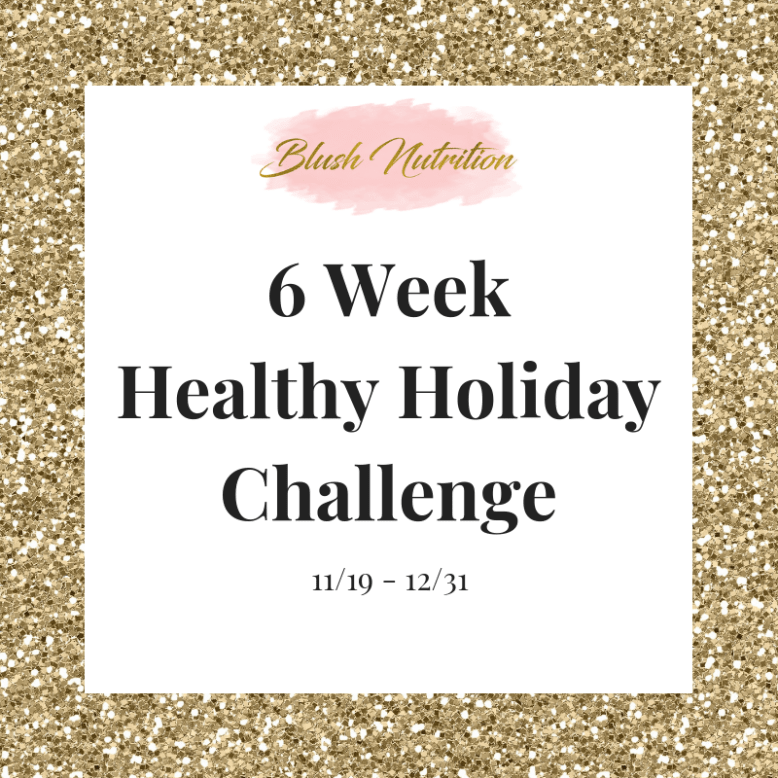 6 Week Healthy Holiday Challenge