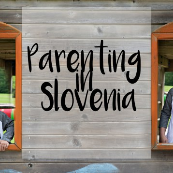 Parenting in Slovenia