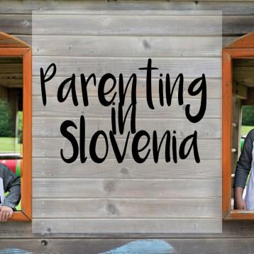 Parenting in Slovenia
