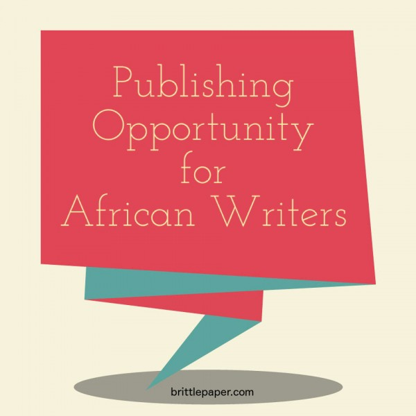 publishing-opportunity-african-writers-brittle-paper1