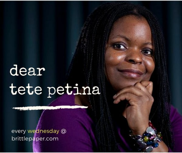 "Dear Tete Petina: ""I Am One of Those People Who Once Really Wanted To Win the Caine Prize"""
