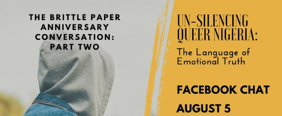 "Brittle Paper Anniversary Event: ""Un-Silencing Queer Nigeria"" 