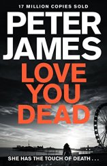 Love You Dead - Peter James