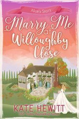 Marry Me At Willoughby Close - Kate Hewitt
