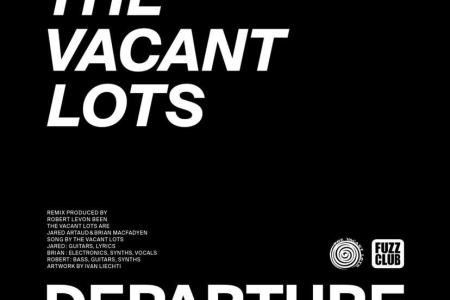 The Vacant Lots release Robert Levon Been...