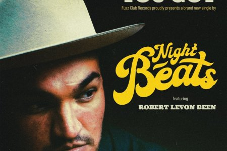 "Night Beats w/Robert Levon Been ""That's..."