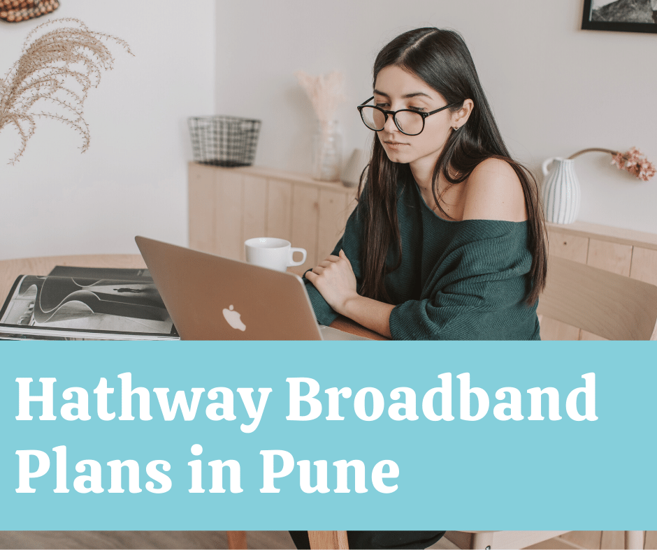 Best Hathway Broadband Plans Pune Customer Care Number