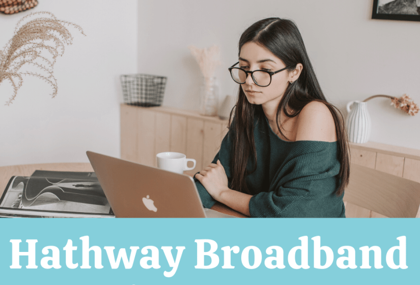 Best Hathway Broadband Plans and Customer Care Number Your Area