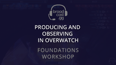 overwatch producer and observer